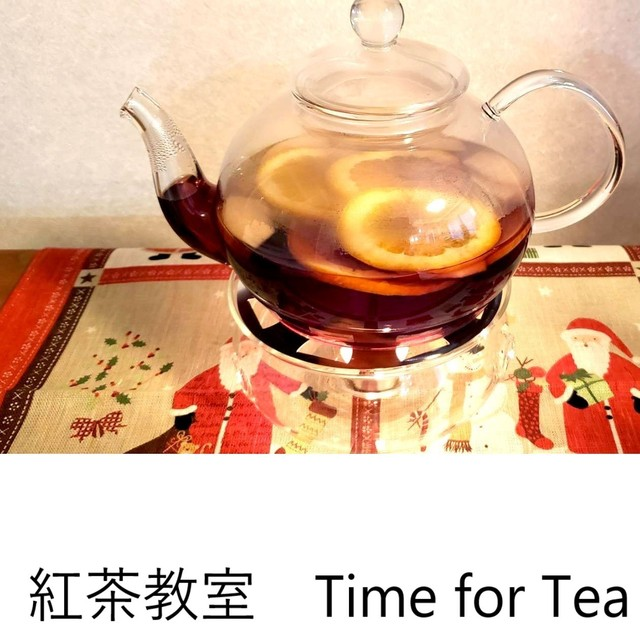 [11/14]紅茶教室 Time for Tea