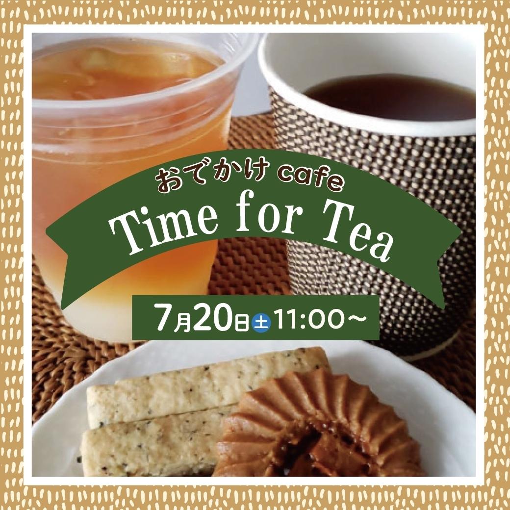 おでかけcafe Time for Tea
